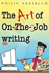 The Art of On-the-job Writing Paperback