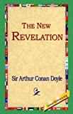The New Revelation, Arthur Conan Doyle, 1595402071