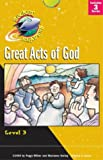 img - for Great Acts of God (Rocket Readers--Tier 2, Level 3) book / textbook / text book
