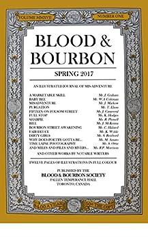 Blood & Bourbon #2: Spring 2017 by [Halton, Phil, Jenson, Ivan, Swyer, Alan, O'Brien, Tom, Miller, Jeffrey, Ortiz, Sergio, Morrison, Raya, Boekestein, Jaap, Colemen, W.A.]