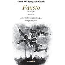 Fausto I: uma tragédia - Primeira parte