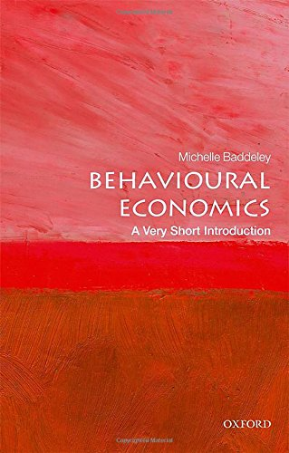 Behavioural Economics: A Very Short Introduction (Very Short Introductions)