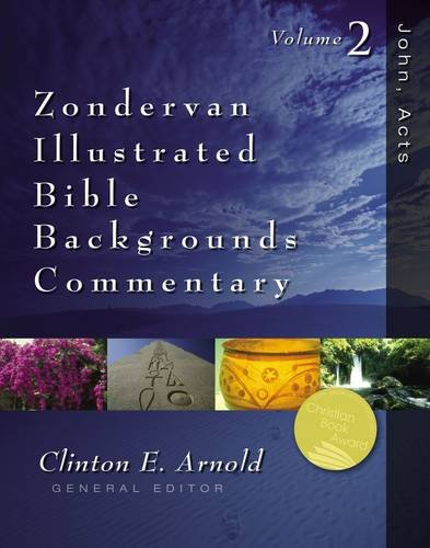 John, Acts: Zondervan Illustrated Bible Backgrounds Commentary