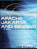img - for Apache Jakarta and Beyond: A Java Programmer's Introduction book / textbook / text book