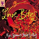 : Love Bites : More Romantic Power Ballads