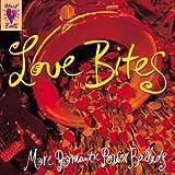 Love Bites : More Romantic Power Ballads
