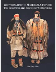 Western Apache Material Culture: The Goodwin and Guenther Collections