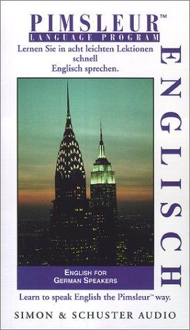 English for German Speakers: 1st Ed. (Pimsleur Language Program)