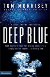 Deep Blue (Beck Easton Adventure Series #1)