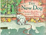 The New Dog, Barbara Shook Hazen, 0803718136