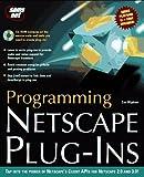 Programming Netscape Plug-Ins, Zan Oliphant, 1575210983