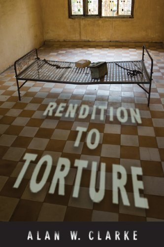 Rendition to Torture (Genocide, Political Violence, Human Righ)