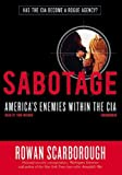 img - for Sabotage: America's Enemies Within the CIA book / textbook / text book