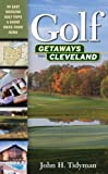img - for Golf Getaways from Cleveland book / textbook / text book