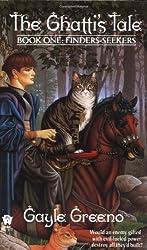 The Ghattis Tale, Book 1: Finders-Seekers