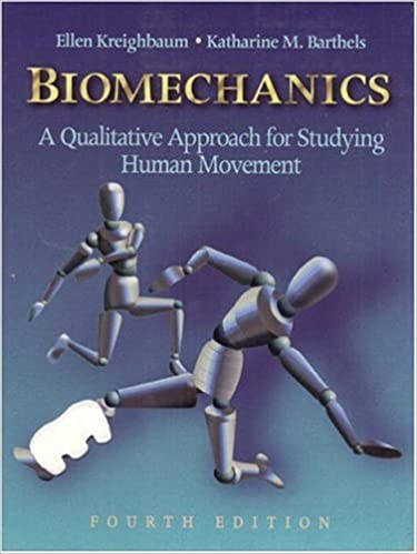 A Qualitative Approach for Studying Human Movement Biomechanics 4th Edition