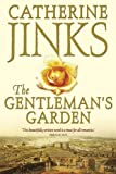 The Gentleman's Garden, Catherine Jinks, 1741141435