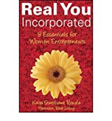 [(Real You Incorporated: 8 Essentials for Women Entrepreneurs)] [ By (author) Kaira Sturdivant Rouda ] [March, 2008]
