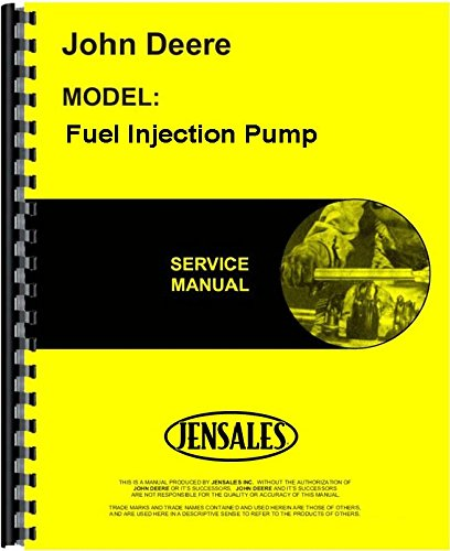 John Deere Fuel Injection Pump Service Manual JD-S-SM2045 ()