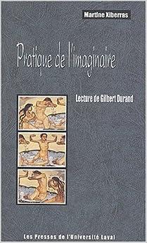 Pratique de l'imaginaire - Martine Xiberras
