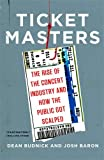Ticket Masters: The Rise of the Concert Industry and How the Public Got Scalped offers