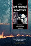 The Red-Cockaded Woodpecker, Richard N. Conner and D. Craig Rudolph, 0292726279