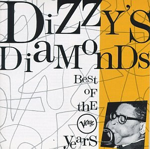 Dizzy's Diamonds: The Best Of Verve Years by Polygram Records