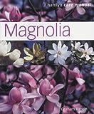 Amazon / Hamlyn: Magnolia Hamlyn Care Manual (Graham Rankin)