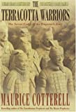 The Terracotta Warriors, Maurice Cotterell, 0747271321