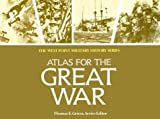 Campaign Atlas to the Great War, Thomas E. Greiss, 089529303X
