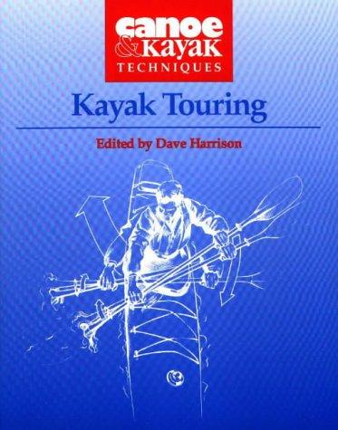 Kayak Touring (Canoe & Kayak ()