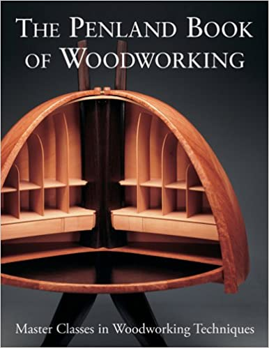 The Penland Book Of Woodworking: Master Classes In Woodworking Techniques:  Lark Books: Amazon.com: Books