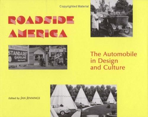 Roadside America: The Automobile in Design and Culture