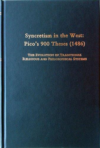 Syncretism in the West : Pico's 900 Theses