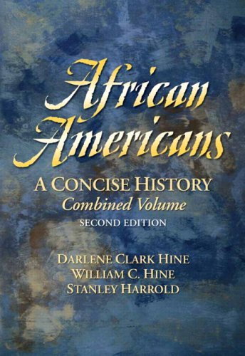 African Americans : A Concise History, Combined Volume (2nd Edition)