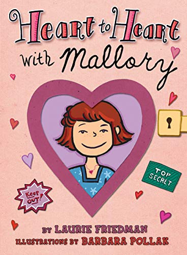 Heart to Heart with Mallory (Mallory Books)