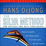 The Silva Method for Success and Self-Confidence | Hans DeJong