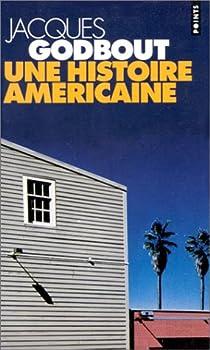 Une histoire américaine par Godbout