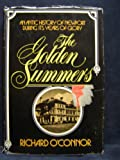 The Golden Summers, Richard O'Connor, 039911324X