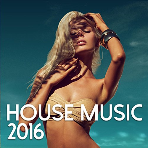 House Music 2016 (Best Ambient House Music)