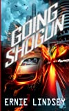 Going Shogun, Ernie Lindsey, 1477593934