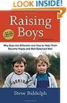 Raising Boys, Third Edition: Why Boys...