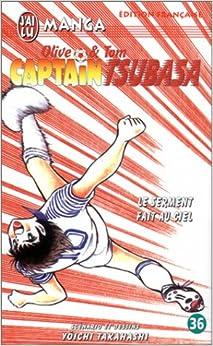 Olive et Tom, Captain Tsubasa, tome 36 : Le serment fait au ciel