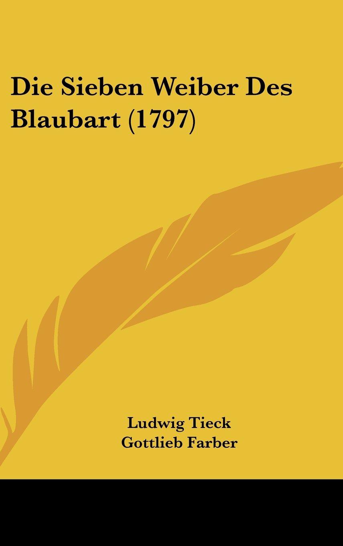 Read Online Die Sieben Weiber Des Blaubart (1797) (German Edition) ebook