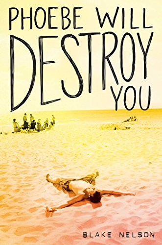 Book Cover: Phoebe Will Destroy You