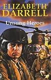Unsung Heroes, Elizabeth Darrell, 0727872060