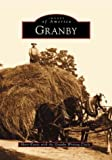 Granby, Mary Kuntz and Granby Writing Circle Staff, 0738510548