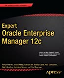 Expert Oracle Enterprise Manager 12c, Kellyn Pot'vin and Niall Litchfield, 1430249382