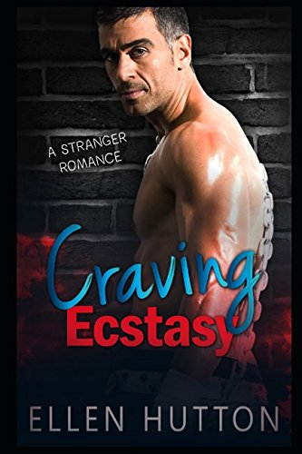 Download Craving Ecstasy: A Stranger Romance ebook