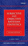 img - for Subjective and Objective Bayesian Statistics: Principles, Models, and Applications book / textbook / text book